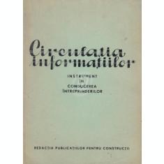 Circulatia informatiilor. Instrument in conducerea intreprinderilor