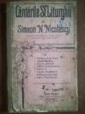 Cantarile Sf. Liturghii- Simeon N. Nicolescu