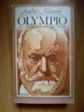 a2d ANDRE MAUROIS - OLYMPIO SAU VIATA LUI VICGTOR HUGO