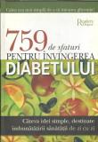 Reader's Digest: 759 sfaturi pentru invingerea diabetului (cartonata, format A4)
