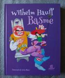 Wilhelm Hauff - Basme (ilustrații: Livia Rusz; Humanitas, 2018, cartonată)