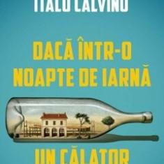 Cumpara ieftin Daca intr-o noapte de iarna un calator/Italo Calvino