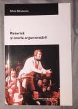 Retorica si teoria argumentarii  / Silvia Savulescu