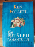 Stalpii pamantului -Ken Follett