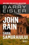 John Rain. Sabia samuraiului/Barry Eisler