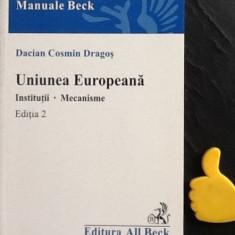 Uniunea Europeana Institutii mecanisme Dacian Cosmin Dragos