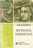 Sociologia Eminesciana - Ilie Badescu