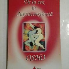 De la sex la supraconstiinta - Osho