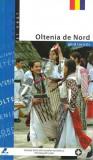 Ghid Turistic - Oltenia de Nord | Florin Andreescu, Mariana Pascaru