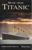 Caseta Music From Titanic, originala, cover versions!
