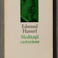 Edmund Husserl - Meditații carteziene, Humanitas