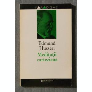 Edmund Husserl - Meditații carteziene