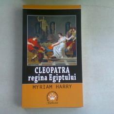 CLEOPATRA REGINA EGIPTULUI - MYRIAM HARRY