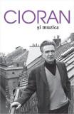 Cioran si muzica - Emil Cioran