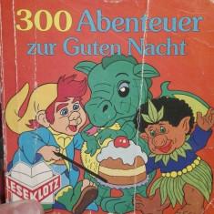 300 Abenteuer zur Guten Nacht