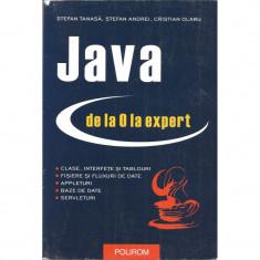 Java de la 0 la expert - Stefan Tanasa, Stefan Andrei, Cristian Olaru