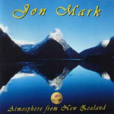 Jon Mark – Atmosphere From New Zealand