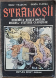 Stramosii - Radu Theodoru// benzi desenate Sandu Florea
