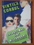 SALVATI-MA! SUNT MILIARDAR - VINTILA CORBUL