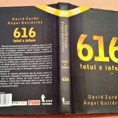 616 totul e infern. Editura Tritonic, 2008 - David Zurdo, Angel Gutierrez