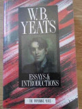 ESSAYS & INTRODUCTIONS-W.B. YEATS