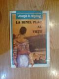 N7 La bunul plac al vietii - Joseph R. Kipling