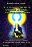 De la agonia încercărilor spirituale la extazul comuniunii cu Dumnezeu