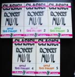 Robert Musil - Omul fără însușiri (5 vol., Editura Univers; cu sublinieri)