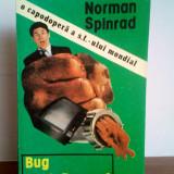 Norman Spinrad - Bug Jack Baron, Curtea Veche