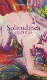 Solitudinea e tara mea/Nicoleta Popa, Adenium