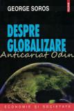 Cumpara ieftin Despre Globalizare - George Soros