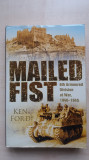 Ken Ford - Mailed Fist. 6th Armoured Division at War (Sutton Publishing, 2005)