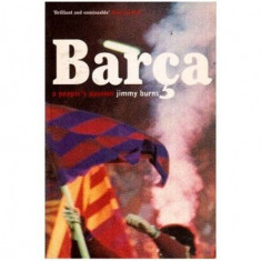 Barca - a people's passion