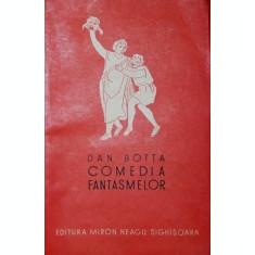 COMEDIA FANTASMELOR - DAN BOTTA