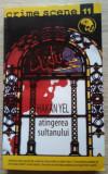 Hakan Yel / ATINGEREA SULTANULUI (Colecția Crime Scene)