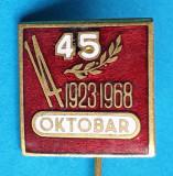 Insigna veche aniversare OKTOBAR 1923 - 1968