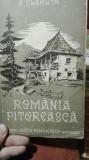 ROmania pitoreasca -Alexandru Vlahuta