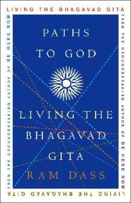 Paths to God: Living the Bhagavad Gita foto