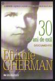 Eftimie Gherman : treizeci de ani de exil