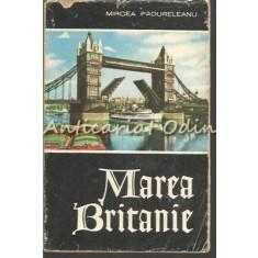 Marea Britanie - Mircea Padureleanu