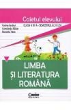 Limba romana - Clasa 3. Semestrul 2 - Caiet - Corina Andrei, Constanta Balan