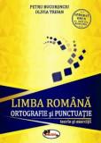 Limba romana. Ortografie si punctuatie. Clasele 5-8/Petru Bucurenciu, Olivia Trifan