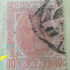VARIETATE EROARE CAROL I, ROMANIA 1900, 10 BANI SPIC DE GRAU, CHENAR  spart stg.