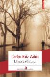 Umbra vintului, Carlos Ruiz Zafon