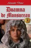 Doamna de Monsoreau - vol. I | Alexandre Dumas