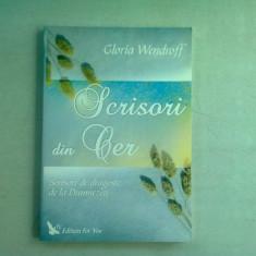SCRISORI DIN CER. SCRISORI DE DRAGOSTE DE LA DUMNEZEU - GLORIA WENDROFF