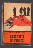 C8578 MUSUROIUL DE FURNICI - PAUL HENRICKS