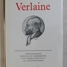 ALBUM VERLAINE - ICONOGRAPHIE CHOISIE ET COMMENTEEM par PIERRE PETITFILS , BILIOTHEQUE DE LA PLEIADE , 1981