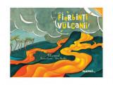 Cumpara ieftin Cât de fierbinţi sunt vulcanii! Vulcanismul