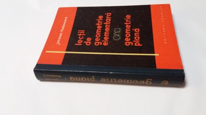J.Hadamard / LECTII DE GEOMETRIE ELEMENTARA : GEOMETRIE PLANA,rf10/2